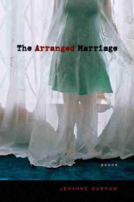 The Arranged Marriage: Poems - Mary Burritt Christiansen Poetry Series (Paperback)