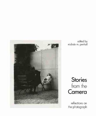 Stories from the Camera: Reflections on the Photograph (Hardback)