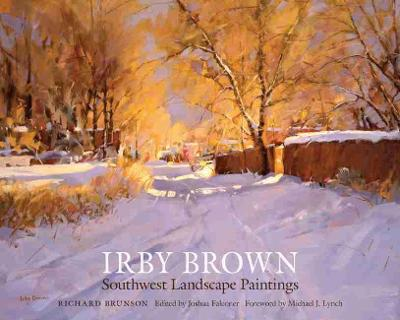 Irby Brown: Southwest Lanscape Painting (Hardback)
