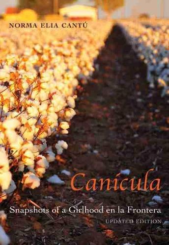 Canicula: Snapshots of a Girlhood en al Frontera (Paperback)