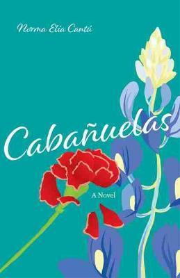 Cabanuelas: A Novel (Paperback)