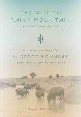 The Way to Rainy Mountain, 50th Anniversary Edition (Paperback)