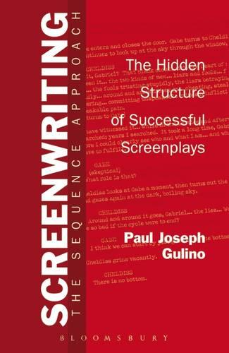 Screenwriting: The Sequence Approach (Paperback)