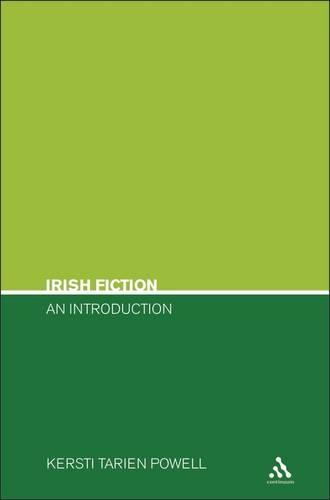 Irish Fiction - Continuum Introductions to Literary Genres S. (Paperback)
