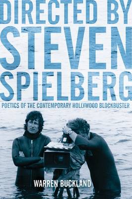 Directed by Stephen Spielberg: Poetics of the Contemporary Hollywood Blockbuster (Paperback)