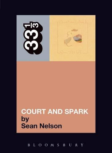 Joni Mitchell Court and Spark - 33 1/3 (Paperback)