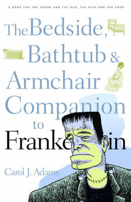 "The Bedside, Bathtub and Armchair Companion to ""Frankenstein"" - Bedside, Bathtub & Armchair Companions (Paperback)"