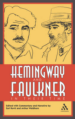 Hemingway and Faulkner in Their Time (Paperback)