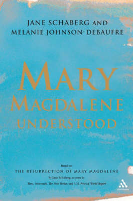 Mary Magdalene Understood (Paperback)