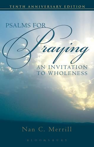 Psalms for Praying: An Invitation to Wholeness (Paperback)