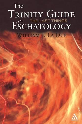 The Trinity Guide to Eschatology (Paperback)