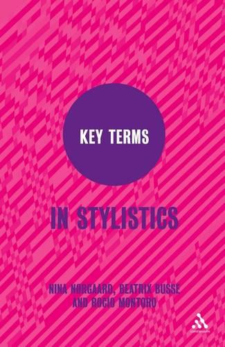 Key Terms in Stylistics - Key Terms (Paperback)