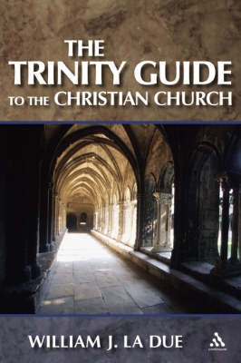 Trinity Guide to the Christian Church (Paperback)