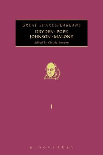 Dryden, Pope, Johnson, Malone - Great Shakespeareans v. 1 (Hardback)