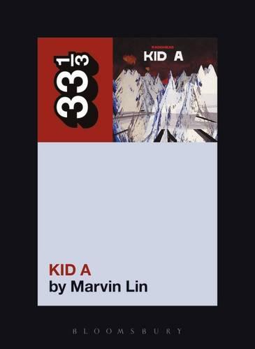 Radiohead's Kid A - 33 1/3 (Paperback)