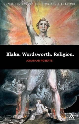 Blake. Wordsworth. Religion - New Directions in Religion and Literature (Paperback)