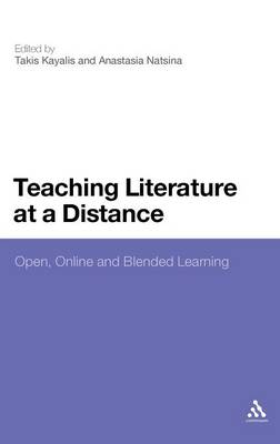 Teaching Literature at a Distance: Open, Online and Blended Learning (Hardback)