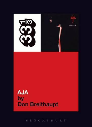 Steely Dan's Aja - 33 1/3 (Paperback)
