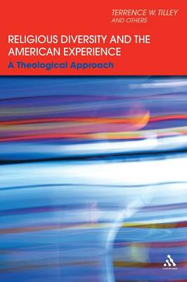 Religious Diversity and the American Experience: A Theological Approach (Paperback)