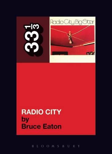 Big Star's Radio City - 33 1/3 (Paperback)