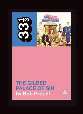 Flying Burrito Brothers The Gilded Palace of Sin - 33 1/3 (Paperback)