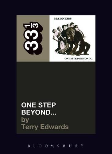 Madness One Step Beyond - 33 1/3 (Paperback)