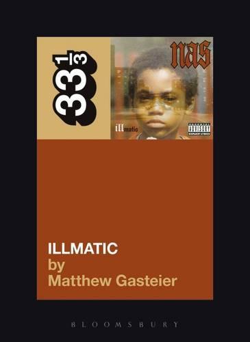 Nas's Illmatic - 33 1/3 (Paperback)