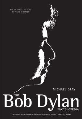 The Bob Dylan Encyclopedia (Paperback)