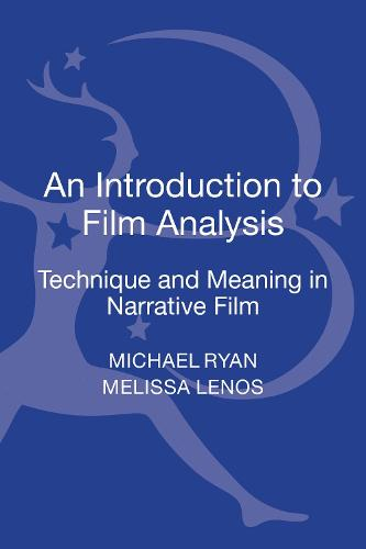 An Introduction to Film Analysis: Technique and Meaning in Narrative Film (Hardback)