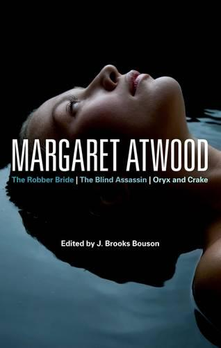 "Margaret Atwood: ""The Robber Bride"",  ""The Blind Assassin"", ""Oryx and Crake"" - Continuum Studies in Contemporary North America Fiction (Paperback)"