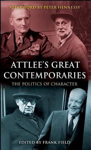Attlee's Great Contemporaries (Hardback)