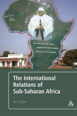 The International Relations of Sub-Saharan Africa (Paperback)