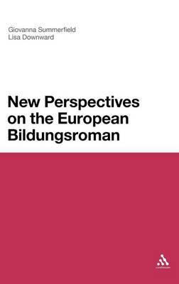 New Perspectives on the European Bildungsroman (Hardback)