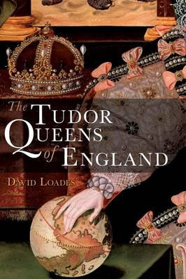 The Tudor Queens of England (Paperback)