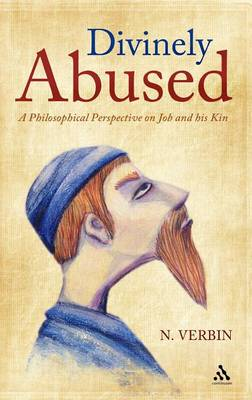 Divinely Abused: A Philosophical Perspective on Job and His Brothers (Hardback)