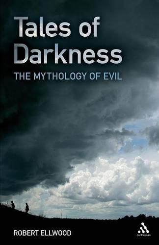 Tales of Darkness: The Mythology of Evil (Paperback)