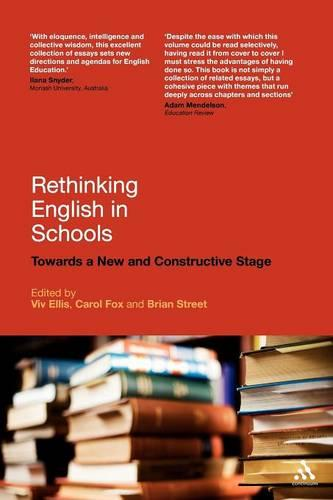 Rethinking English in Schools: Towards a New and Constructive Stage (Paperback)