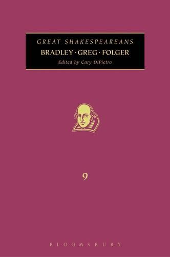 Bradley, Greg, Folger: Great Shakespeareans - Great Shakespeareans 9 (Hardback)