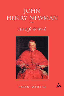 John Henry Newman: His Life and Work (Paperback)