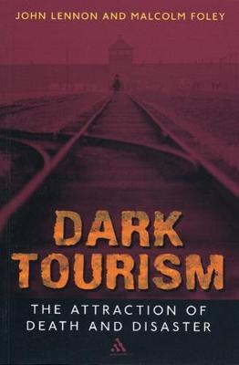 Dark Tourism (Paperback)