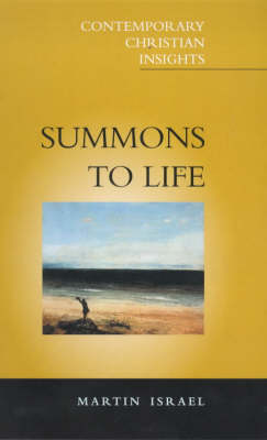 Summons to Life: The Search for Identity Through the Spiritual - Contemporary Christian Insights S. (Paperback)
