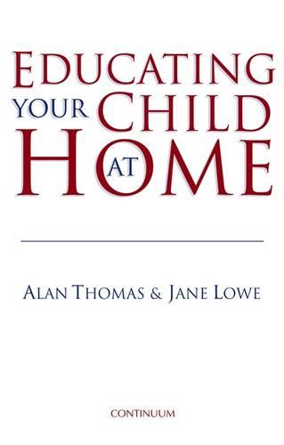 Educating Your Child at Home (Paperback)