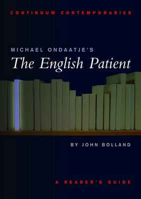 """Michael Ondaatje's """"The English Patient"""" - Continuum Contemporaries Series (Paperback)"""