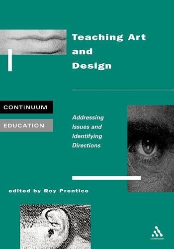 Teaching Art and Design - Continuum Education (Paperback)