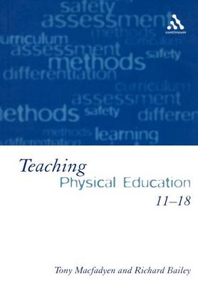 Teaching Physical Education 11-18 (Paperback)