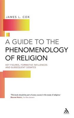 A Guide to the Phenomenology of Religion (Hardback)