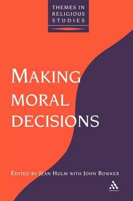 Making Moral Decisions (Paperback)