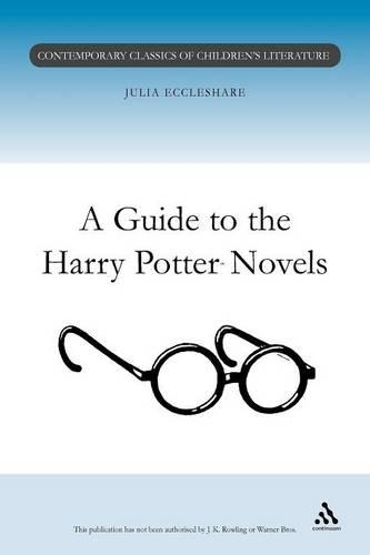 A Guide to the Harry Potter Novels - Contemporary classics in children's literature (Paperback)