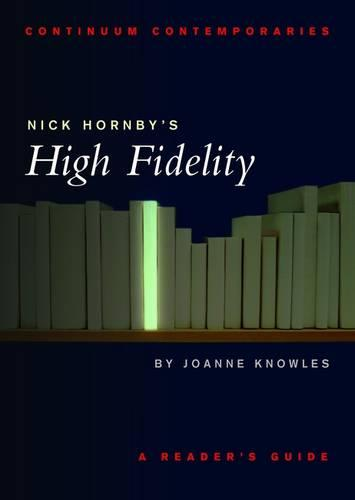 """Nick Hornby's """"High Fidelity"""" - Continuum Contemporaries Series (Paperback)"""