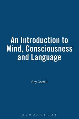 An Introduction to Mind, Consciousness, and Language (Paperback)